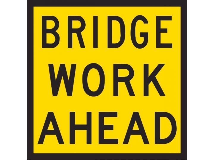Bridge Work Ahead