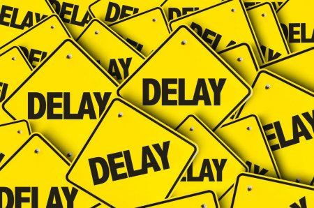 delay yellow signs for project start postponement
